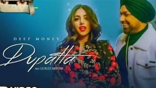 Dupatta Deep Money Ft Gurlez Akhtar Raas Shabby Latest Punjabi Songs 2019