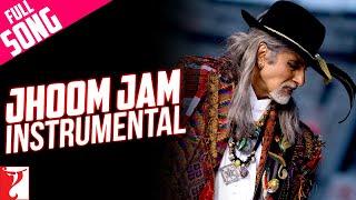 Jhoom Jam - Instrumental (with End Credits) | Jhoom Barabar Jhoom