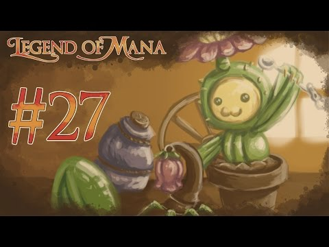 Let's Play Legend of Mana - Part 27 [Heaven's Gate]