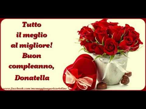 Happy Birthday Donatella Buon Compleanno Donatella Youtube