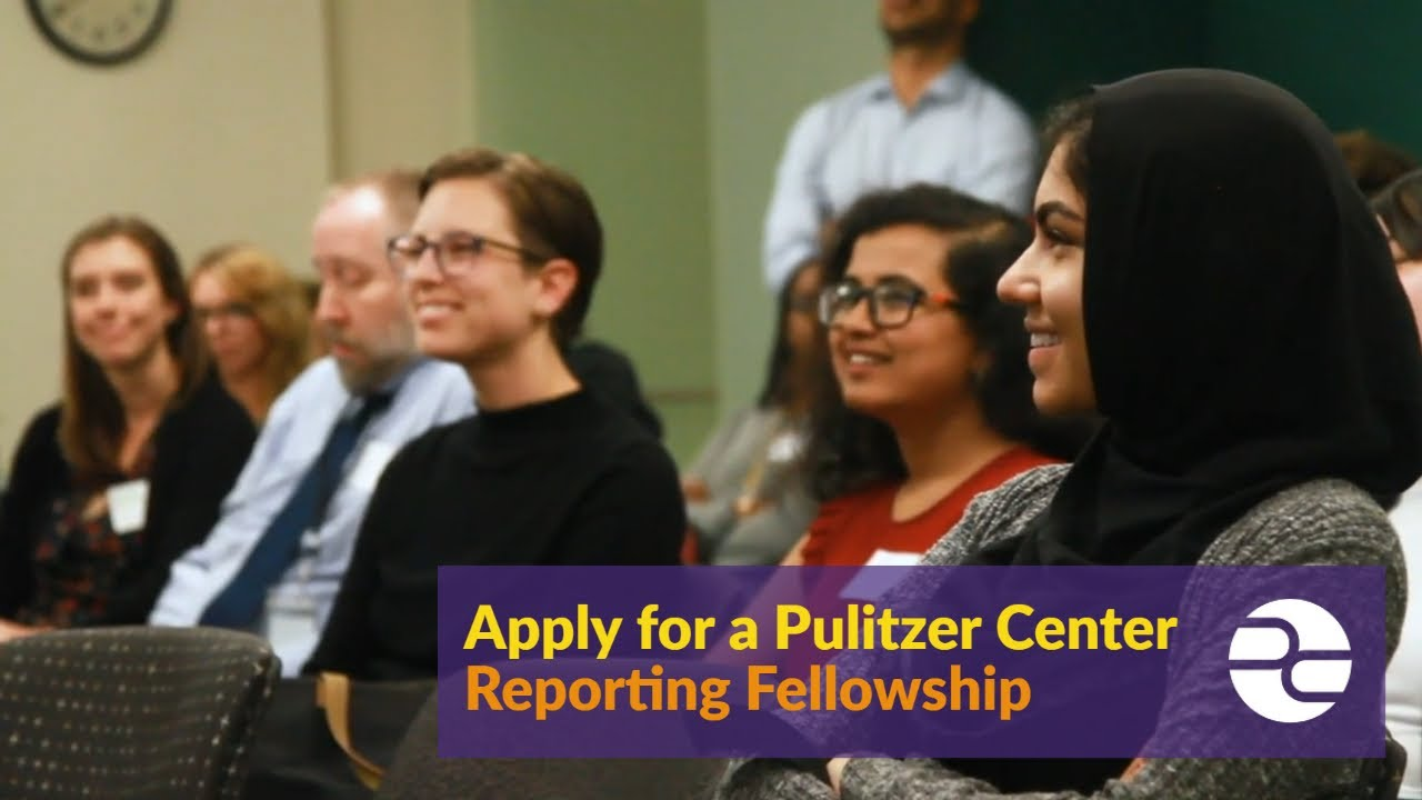 Student Reporting Fellowship | Pulitzer Center