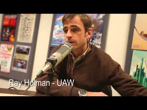 Ray Holman of the UAW on Lansing Online News Radio