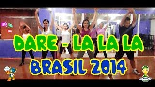 DARE La la la - Shakira - Coreografía Fitness