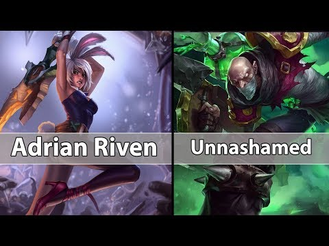 [ Adrian Riven ] Riven Vs Singed  [ Unnashamed Feeder TSB* ] Top  - Adrian Riven Stream
