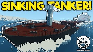 Massive Oil Tanker Loses Engine & Sinks in Storm! - Stormworks Gameplay - Sinking Ship Survival