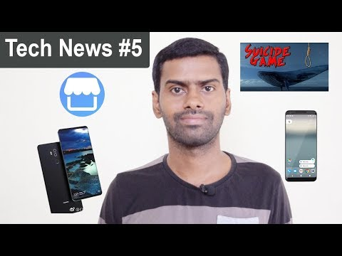 Tech News #5 - Facebook Marketplace, Google Pixel 2, Pixel 2 XL, Blue Whale Game, Huawei Mate 10