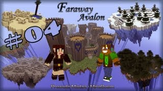 Faraway Avalon - Minecraft Survival - #04