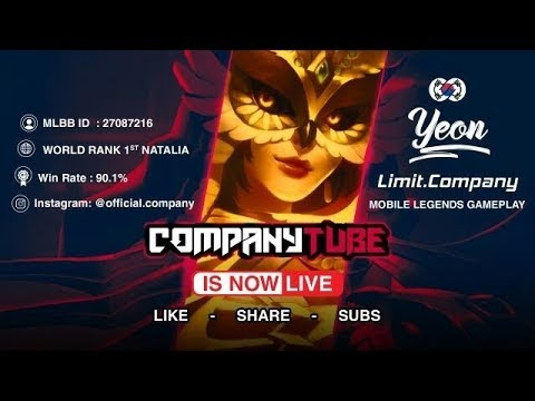 Mobile Legends Limit.Company Live Streaming 7/22 Push Rank