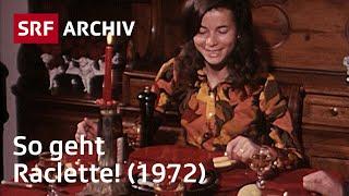 Walliser Raclette (1972) | Schweizer Spezialitäten und Traditionen | SRF Archiv
