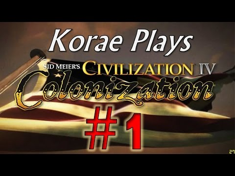 Let's Play Civilization: Colonization - Part #1 -