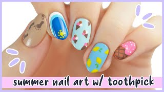 New Nail Art 2020 Fun & Easy Summer Nail Art Designs Using TOOTHPICKS!