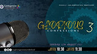 Early Grace Service    GLORIOUS CONFESSIONS 3