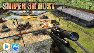 Sniper 3D Rust - Best  Sniper Game 3D - iOS, Android, iPhone and iPad