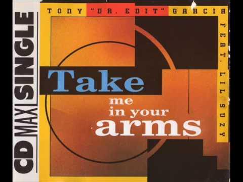 Tony Garcia - Take Me In Your Arms Original Radio Edit.
