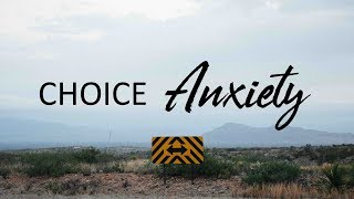 Choice Anxiety with Jim Carlton