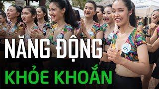 Các thí sinh Miss World Việt Nam 2019 đầy năng đông và nhiệt huyết trong phần thi NGƯỜI ĐẸP THỂ THAO