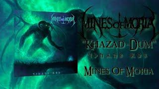 M NES OF MOR A - KHAZAD-DÛM OFF C AL LYR C V DEO 2021 SW EXCLUS VE