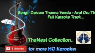 Daivam Thanna Veedu - Full Karaoke Track by TheNest