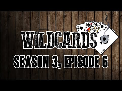 Wildcards - Season 3 - Episode 6 - The Sisters of Imminence