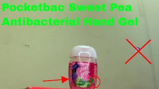 ✅  How To Use Pocketbac Sweet Pea Antibacterial Hand Gel Review