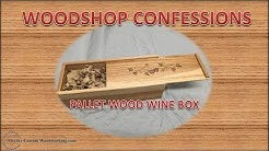 Pallet Wood Wine Box