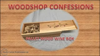 Pallet Wood Wine Box