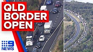 Breaking: Qld Border Reopens After Coronavirus Restrictions Lift | 9 News Australia