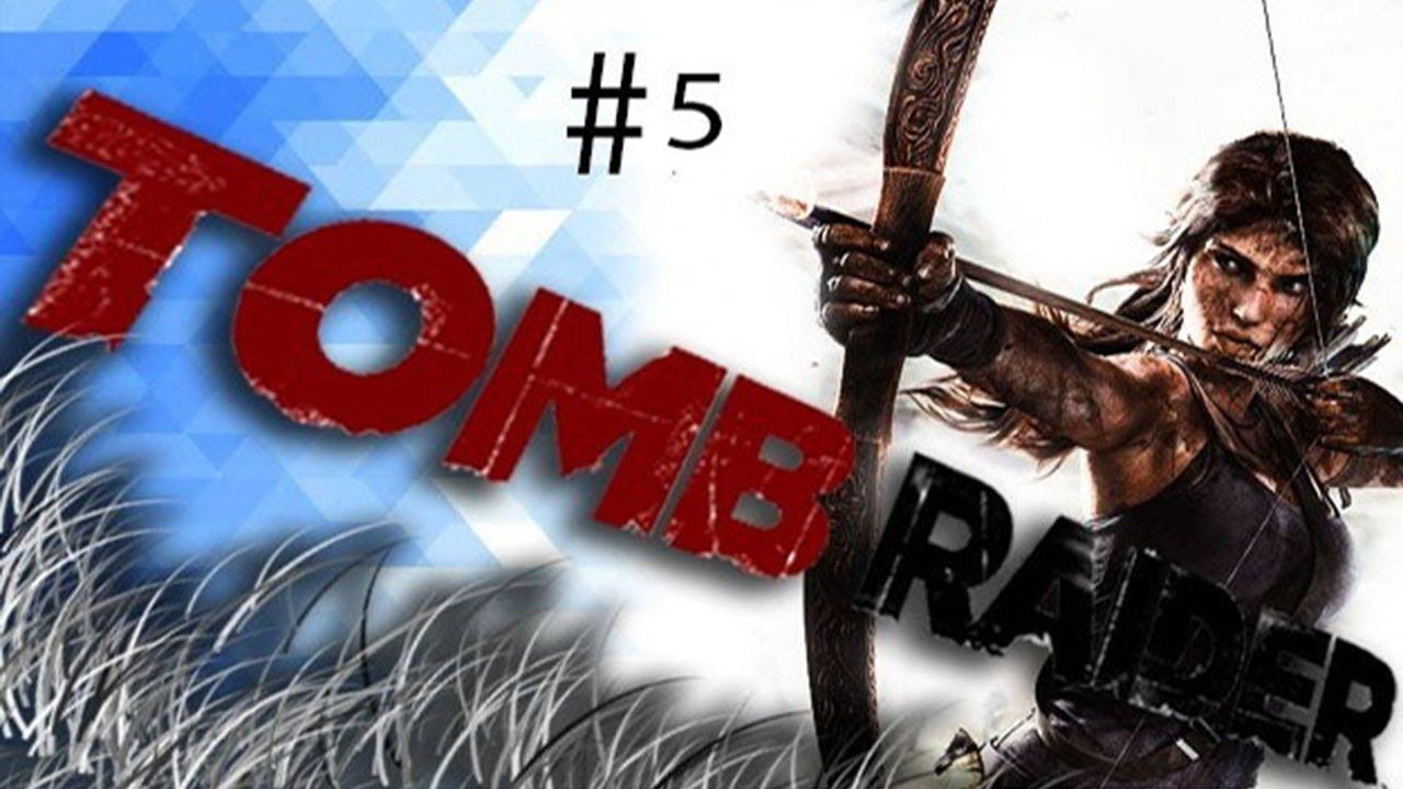 Tomb Raider Walkthrough Gameplay 5 खतर क