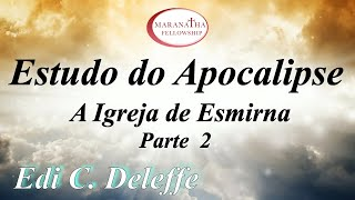 estudo apocalipce parte 6 Edi C. Deleffe thumbnail