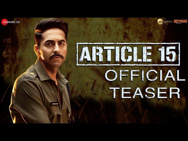 Article 15 - Teaser | Ayushmann Khurrana | Anubhav Sinha | Trailer on 30th May