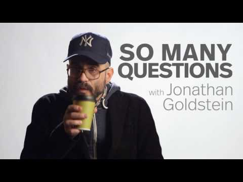 So Many Questions With Jonathan Goldstein