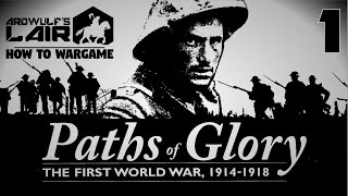 How to Wargame 1: Paths of Glory - Introduction & Components