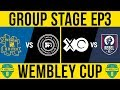 HASHTAG vs F2 & REBEL vs XO!-  Wembley Cup 2018 Group Stage Ep3