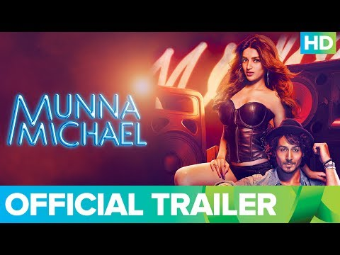 Munna Michael Official Trailer | Full...