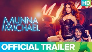 Munna Michael Official Trailer | Full Movie Live on Eros Now - Tiger & Nidhhi