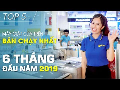 Top 5 máy giặt cửa trên bán chạy nhất 6 tháng đầu năm 2019 • Điện máy XANH