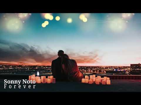 """Sonny Noto - """"Forever"""""""