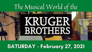 The Musical World of the Kruger Brothers - Saturday - February 27, 2021