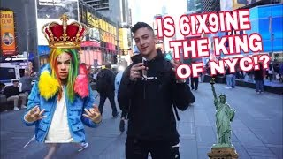 IS 6IX9INE THE KING OF NEW YORK CITY! Public Interview! Exposed!