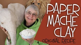 Paper Mache Clay Recipe - The Easy Original Recipe