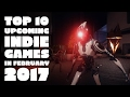 Top 10 indie games in february 2017
