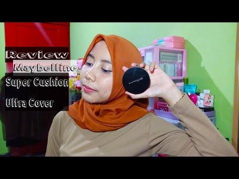 [Review] Maybelline Super Cushion Ultra Cover on Oily Skin | Bahasa Indonesia | Ita Fitria Rahma