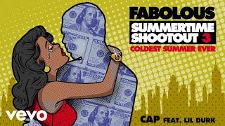 Fabolous - Cap (Audio) ft. Lil Durk