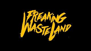 PRL Presents: Freaking Wasteland