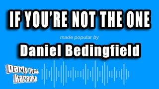 Daniel Bedingfield - If You're Not The One (Karaoke Version)
