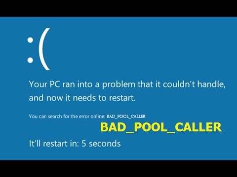 How to fix Blue Screen Error BAD_POOL_CALLER in Windows 10/8.1/7