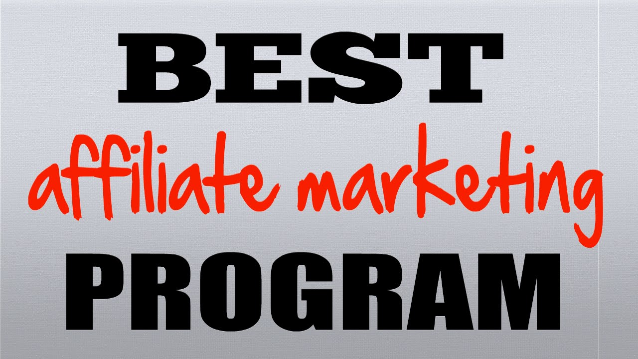What is an affiliate program Best affiliate programs