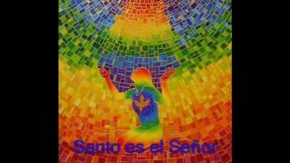 Santo es el Señor / Holy is the Lord. Canta. Víctor Jesús Guillén Baca. México.