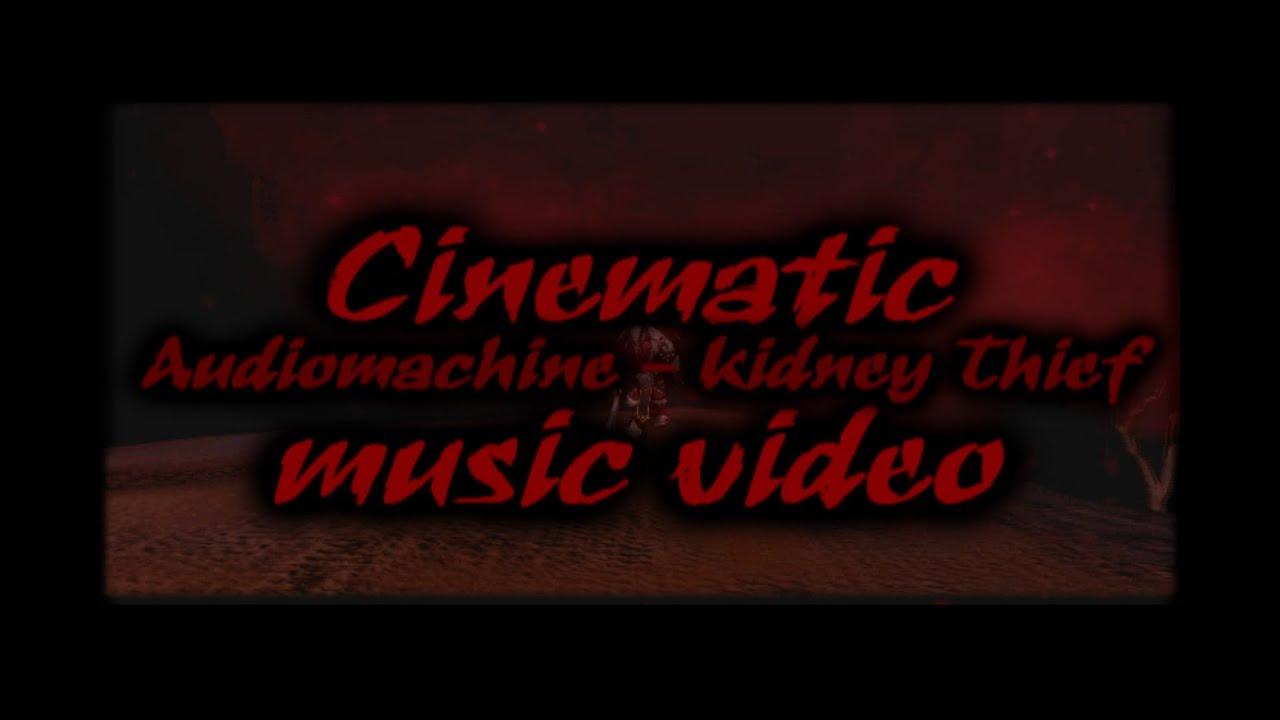 audiomachine kidney thief