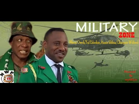 MILITARY ZONE 1  -   Nigerian Nollywood movie